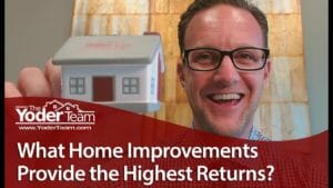 Home Improvements That Net the Highest Return on Investment
