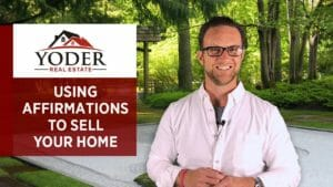 Using Affirmations to Sell Your Home