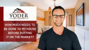 What Needs to Be Done to Your Home Before You List It?